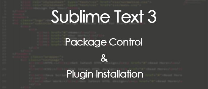 Sublime Text 3 Package Control and Plugins Setup