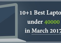10+1 Best Laptops Under 40000 In March 2017