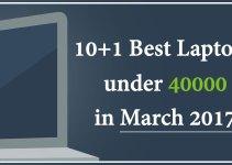 10+1 Best Laptops Under 40000 In March 2017