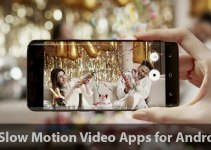 Best Slow Motion Video Apps for Android