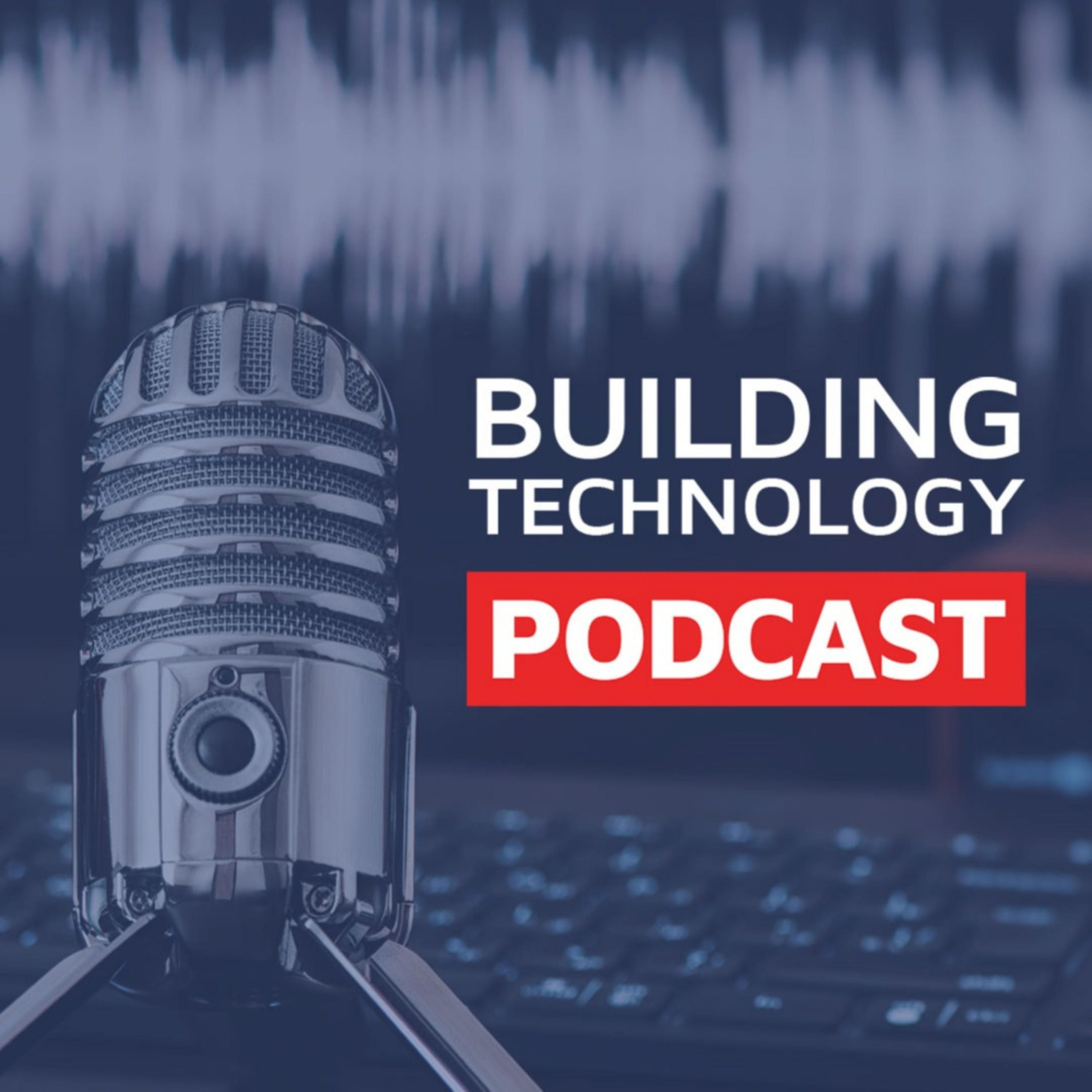 The Building Technology Podcast
