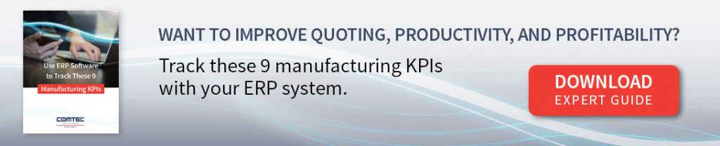 Learn How to Track 9 Manufacturing KPIs with ERP Software