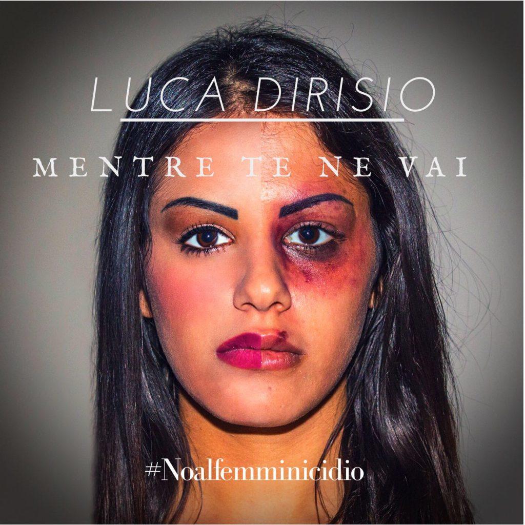 Luca Dirisio dice no al femminicidio con un nuovo brano e video