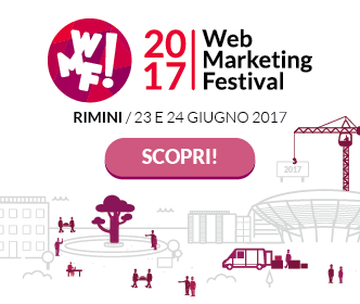 Ritorna il Web Marketing Festival, l'evento digital dell'anno