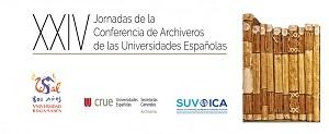 XXIV Jornadas de la Conferencia de Archiveros de las Universidades Espanolas