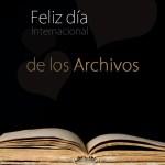 ¡Feliz Día Internacional de los Archivos!