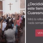Carta de Inés Ordoñez de Lanús: Vivir la Cuaresma Decidiéndonos