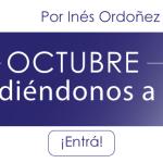 Octubre: Decidiéndonos a Vivir