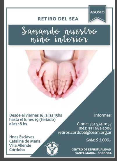 Retiro del SEA: Sanando nuestro niño interior - Córdoba @ Córdoba, ARG | Casa de las Hnas Esclavas Catalina de María