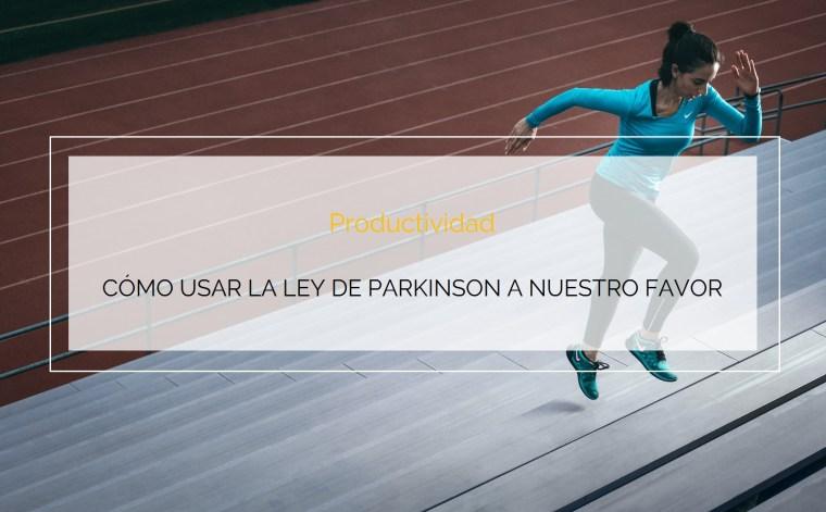 Ley productividad Parkinson