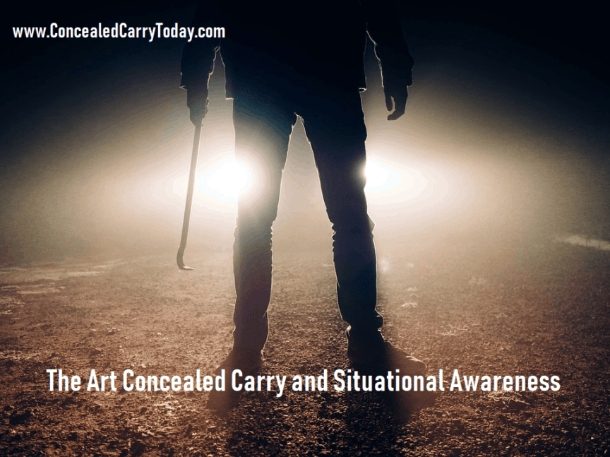 Concealed Carry and Situational Awareness