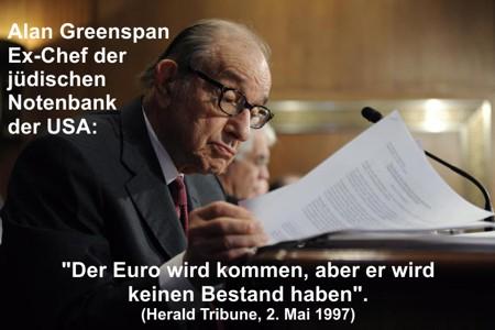 Greenspan: Der Euro wird keinen Bestand haben