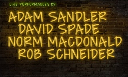 Netflix presents Adam Sandler + David Spade + Norm MacDonald + Rob Schneider at The Paramount Theatre
