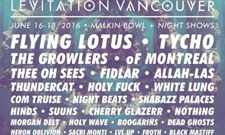 Levitation vancouver 2016 lineup poster announcement