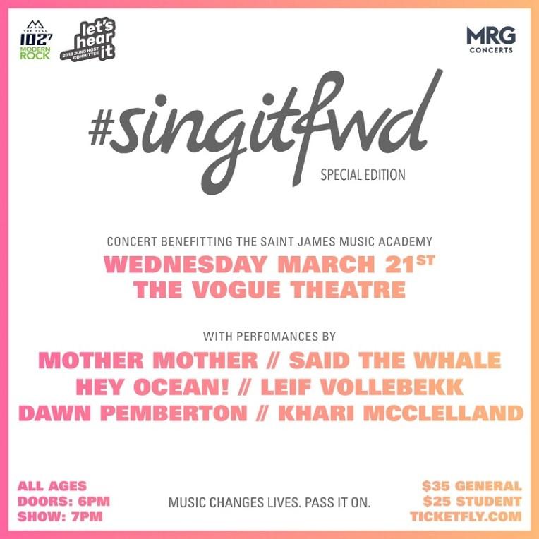 #SingItFwd ft. Mother Mother + Said The Whale + Hey Ocean! + Leif Vollebekk + Dawn Pemberton + Khari McClelland at The Vogue Theatre