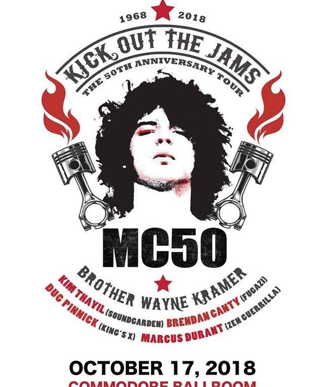 MC50 ft. Wayne Kramer + Kim Thayil + Brendan Canty + Dug Pinnick + Marcus Durrant at Commodore Ballroom - October 17th, 2018