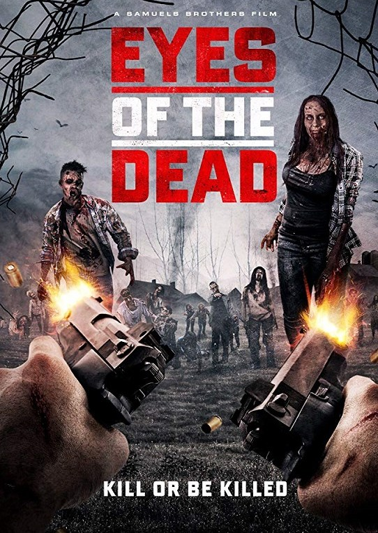 Eyes of the Dead [2018] - Official Trailer #1 - Release August 24th 2018