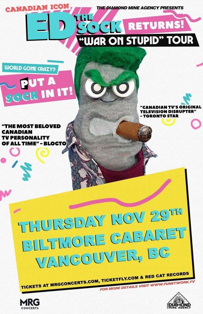 """""""War On Stupid Tour"""" ft. Ed The Sock @ Biltmore Cabaret – November 29, 2018"""