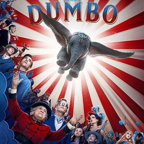 Dumbo [2019] official movie poster - release date - March 29 2019