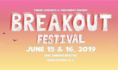 Breakout Festival 2019 @ PNE Amphitheatre (Vancouver)