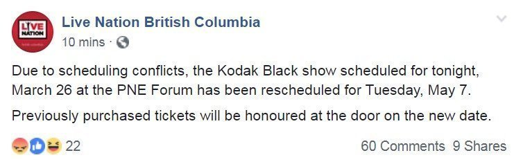kodak black live nation postponed cancellation rescheduled 2019 pne forum vancouver