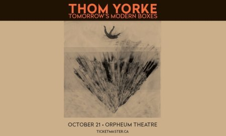 Thom Yorke - Tomorrow's Modern Boxes on Oct 21 2019 vancouver, bc