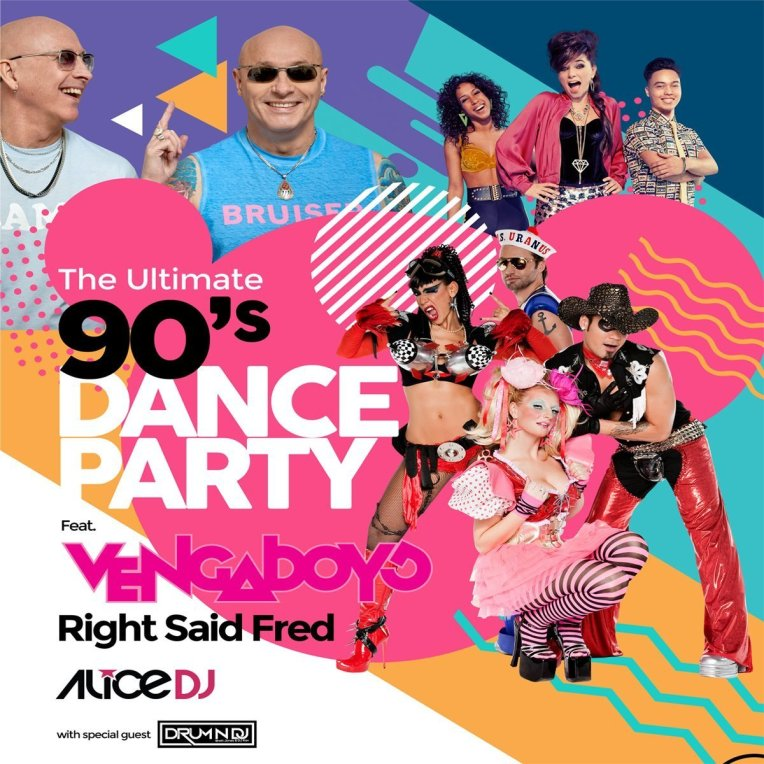 The Ultimate 90's Dance Party ft. Vengaboys + Right Said Fred + Alice DJ + Drum N Dj at Abbotsford Centre