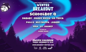 Winter Breakout 2019 ft. Schoolboy Q + Dababy + Roddy Ricch + Lil Tecca + Polo G + Nle Choppa + Jugger + Sega + A4 + Daamcp @ Pacific Coliseum