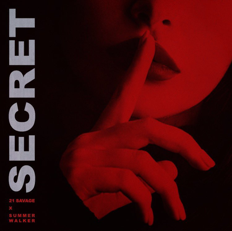 "21 Savage ft. Summer Walker - ""Secret"" album single cover art 2020"