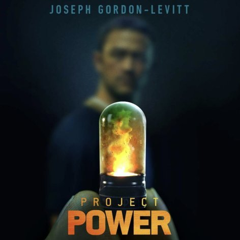 Project Power (2020) movie poster admat