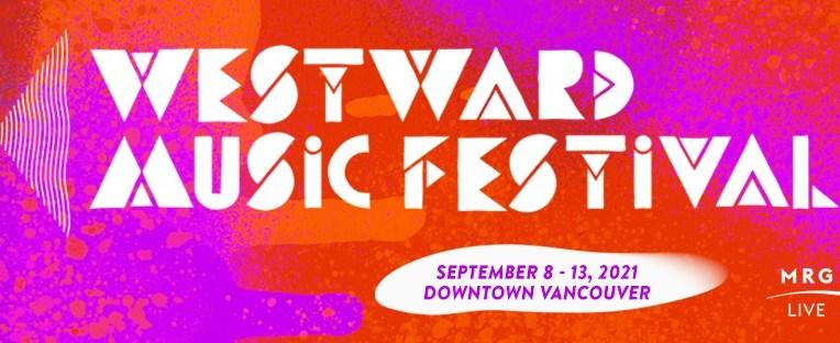 westward music festival 2021 vancouver bc title