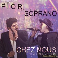Patrick Fiori Soprano Chez Nous 300x300 - Patrick Fiori et Soprano, un duo innatendu.