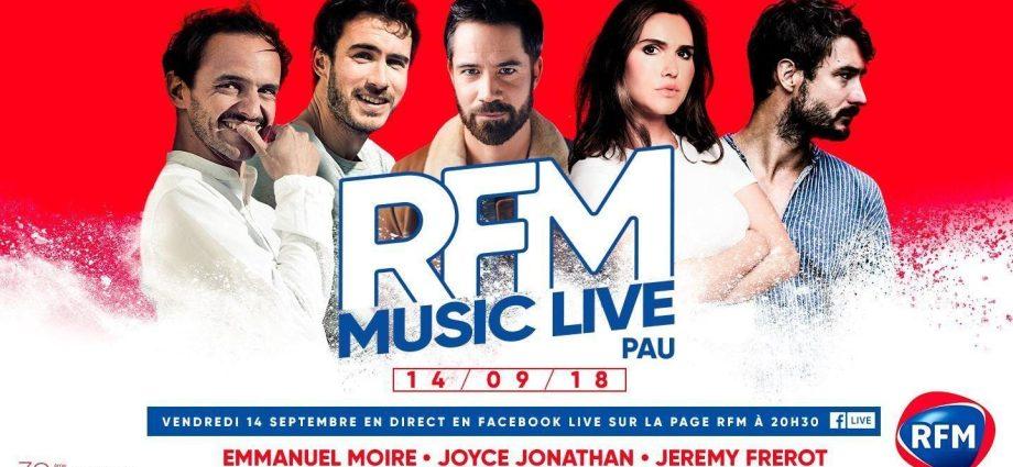 Vendredi 14 septembre a 20h30 le RFM Music Live de Pau sera diffuse en Facebook Live e1537476170940 - Le RFM Music Live s'invite à Pau