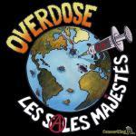73458668 2726407584047489 7097279718285639680 o - OVERDOSE, nouvel album Des sales majestés