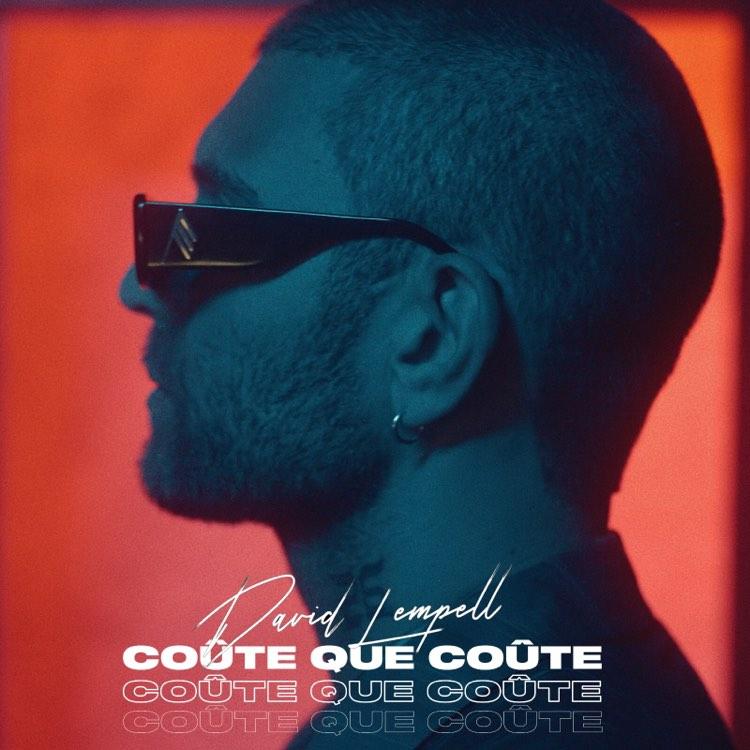 """thumbnail David Lempell Coute que Coute Cover Single - David Lempell paye le prix dans """"Coûte que coûte"""""""