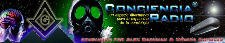 Conciencia Radio ® Un Espacio Alternativo para la Expansión de tu Conciencia.