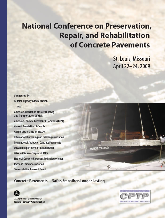 National Conference on Preservation, Repair, and Rehabilitation of Concrete Pavements