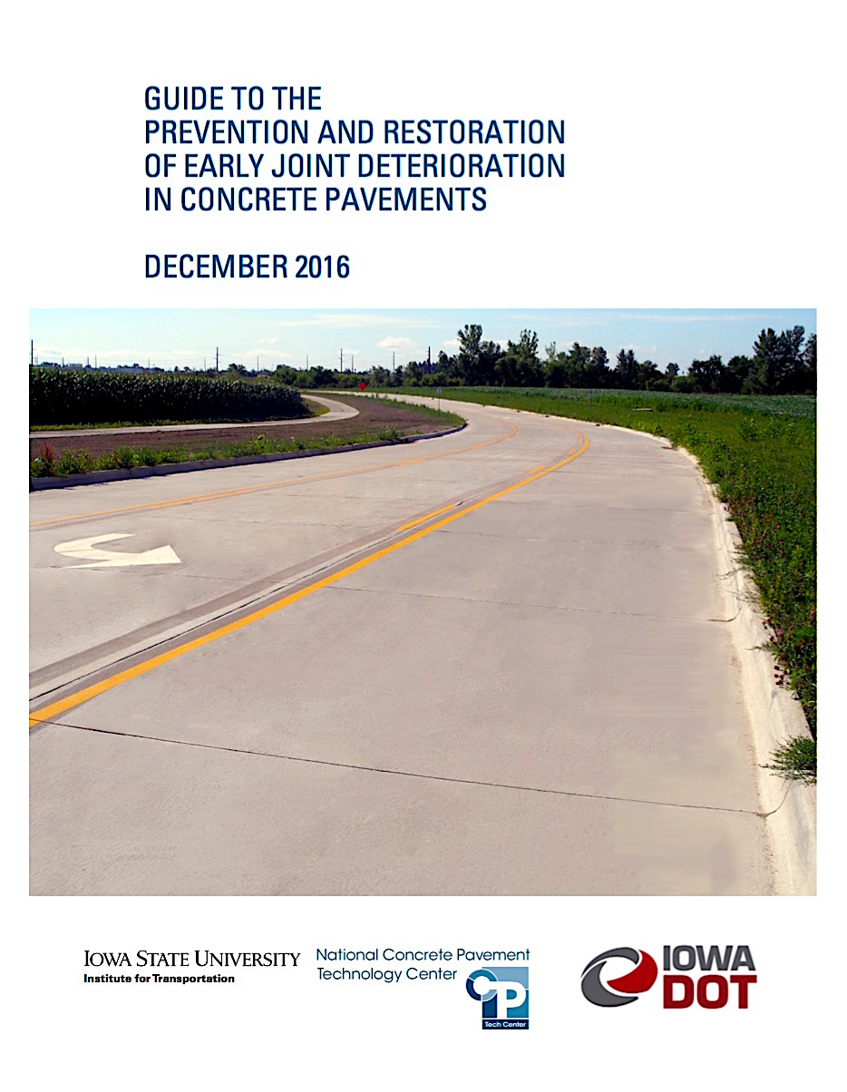 "Publication: ""Guide to the Prevention & Restoration of Early Joint Deterioration in Concrete Pavements"""