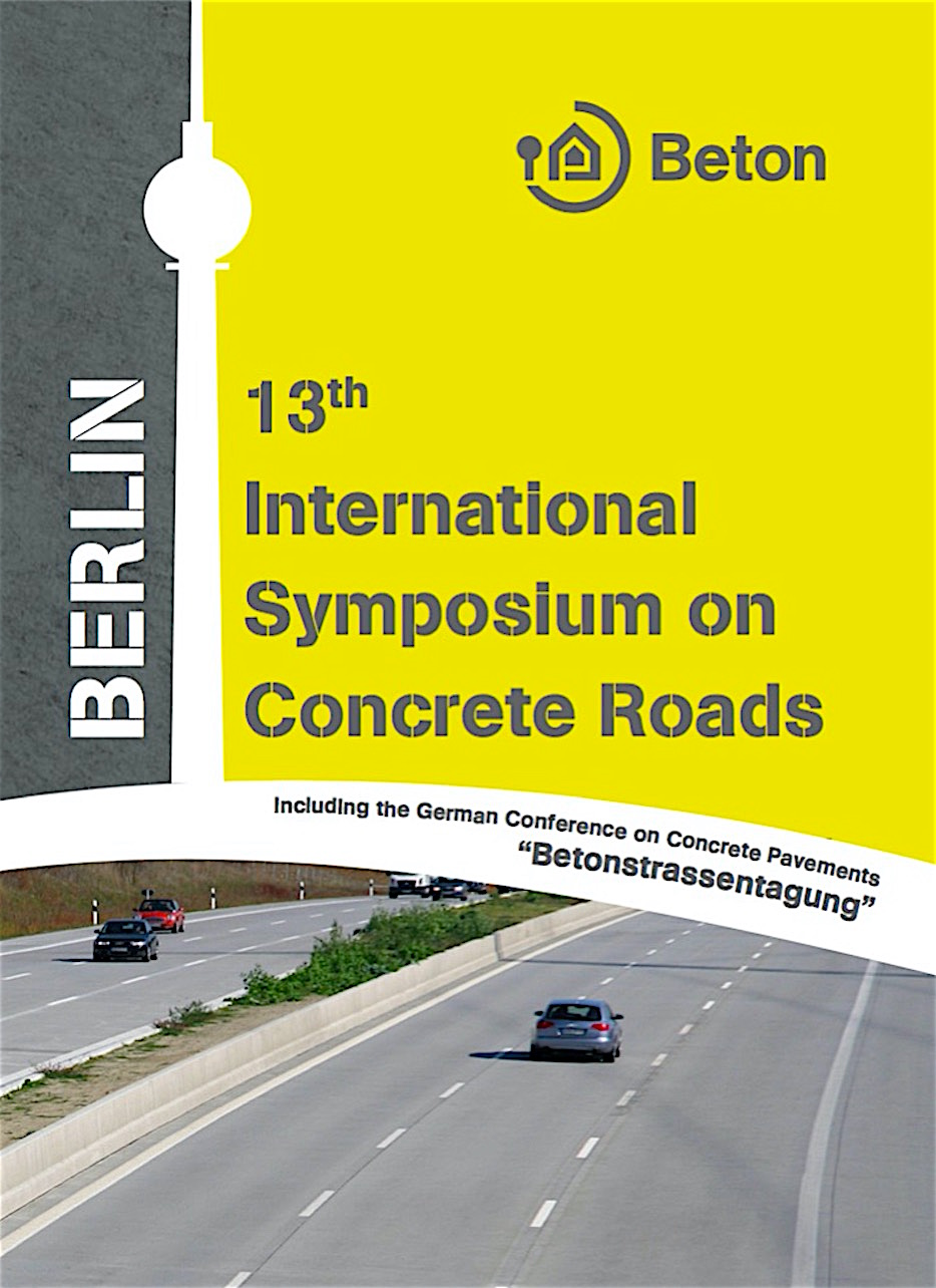 Call for Abstracts by April 30th—13th International Symposium on Concrete Roads, Germany
