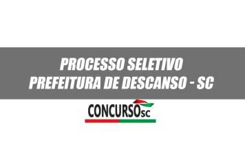 Anunciado um novo Processo Seletivo na Prefeitura de Descanso – SC