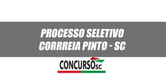 Processo Seletivo é realizado pela Prefeitura de Correia Pinto - SC