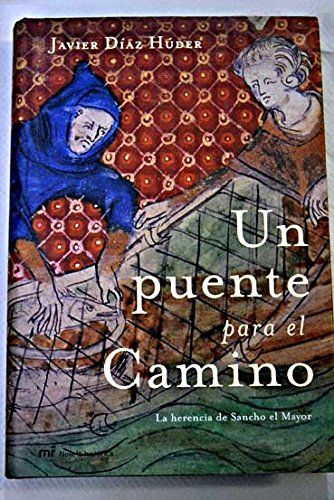 Un puente para el camino: La herencia de Sancho el Mayor Book Cover