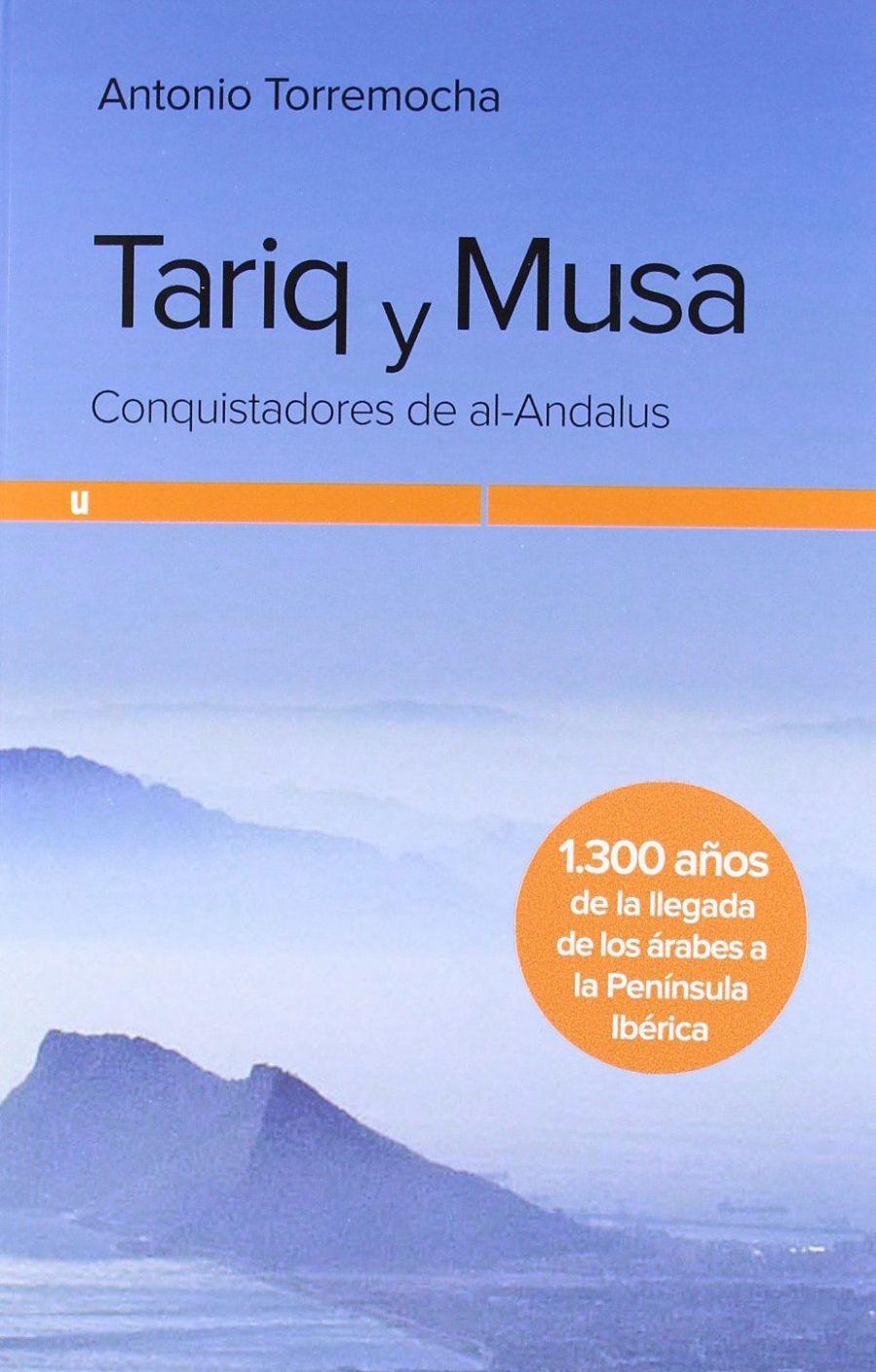 Tariq y Musa: Conquistadores de al-Andalus Book Cover