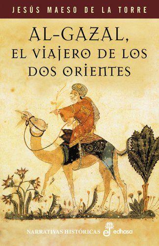 Al Gazal, el viajero de los dos orientes Book Cover