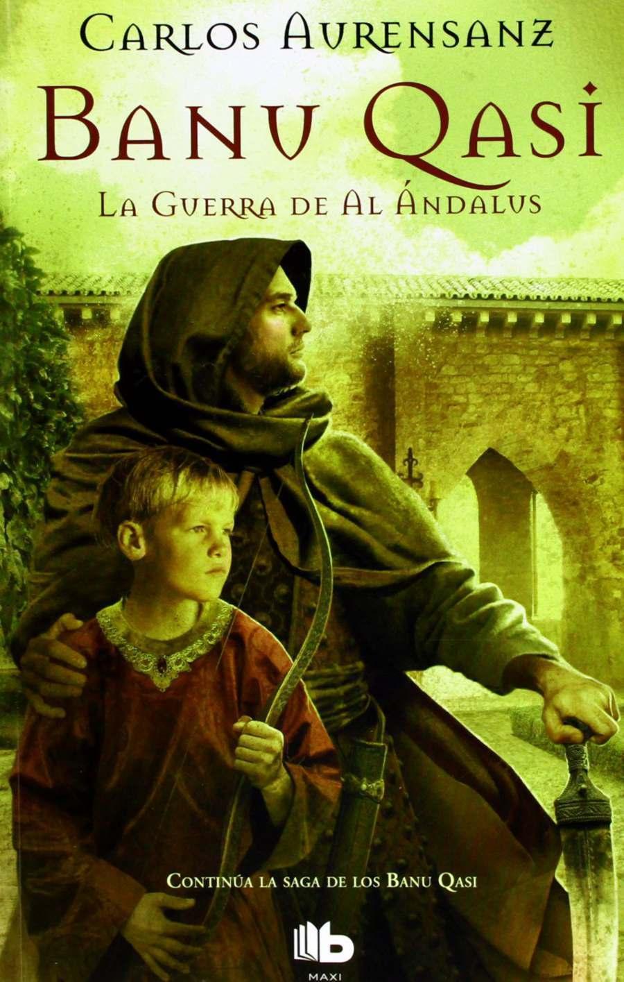 Banu Qasi. La guerra de Al Ándalus Book Cover