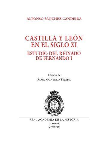 Castilla y León en el siglo XI. Estudio del reinado de Fernando I Book Cover