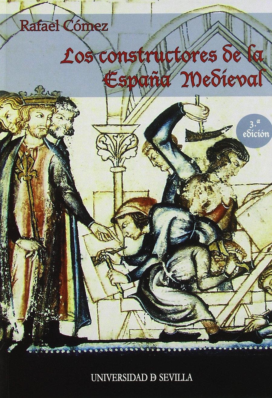 Los constructores de la España Medieval Book Cover