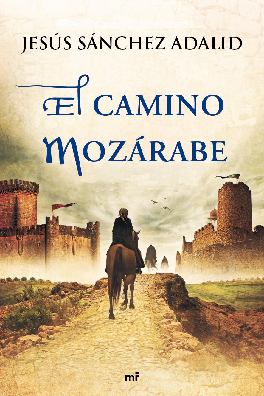 El camino mozárabe Book Cover
