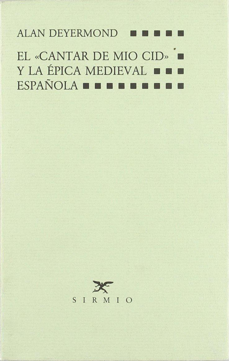 El cantar de Mio Cid y la epica medieval española Book Cover