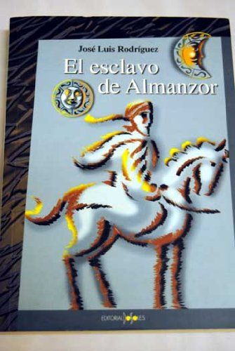 El esclavo de Almanzor Book Cover